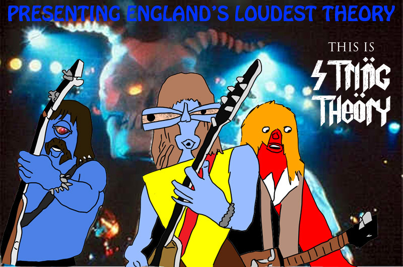 String Theory - England's Loudest Theory