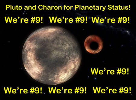 Pluto Campaign Slogan We' re Number 9!